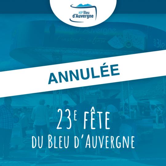 Annulation de la 23e Fête du Bleu d'Auvergne à Riom-ès-Montagnes