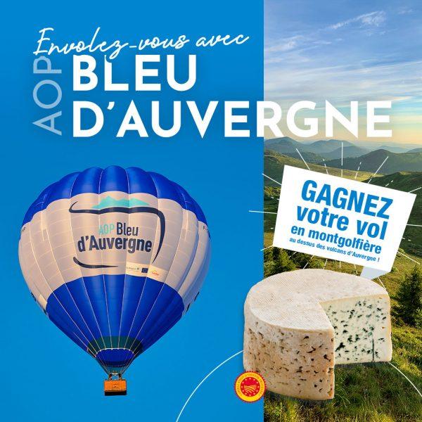 Gagnez votre vol à bord de la montgolfière AOP Bleu d'Auvergne !